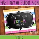 First Day of School Sign - PRE-K - Stripe/Chalkboard Back