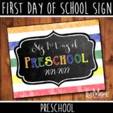 First Day of School Sign - Preschool - Stripe/Chalkboard B