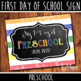 2020-2021 First Day of School Sign - Preschool - Primary W