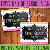 First Day of School Sign *2018-2019* Back To School INCLUDES ALL GRADES