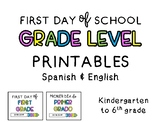 First Day of School Sign in Spanish & English
