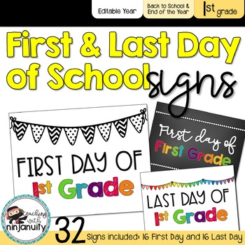 First Day of School Signs - 1st Grade