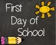 First Day of School Signs 1st Grade