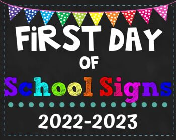 First Day of School Signs 2016-2017 Pack (K-5)