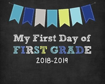 First Day of School Signs 2017-2018