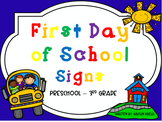 First Day of School Signs -- UPDATED for 2018!!