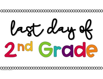First Day of School Signs - 2nd Grade