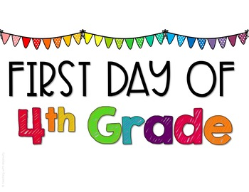 First Day of School Signs - 4th Grade