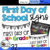 First Day and Last Day of School Signs - 4th Grade