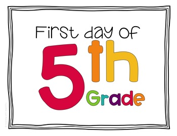 First Day of School Signs - 5th Grade