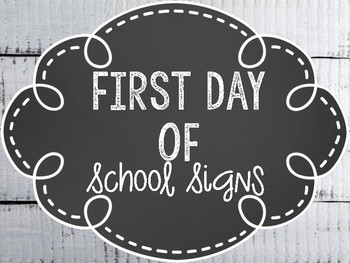 First Day of School Signs: Chalkboard and White Wood