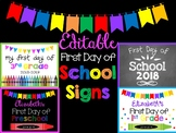 First Day of School Signs Editable