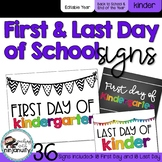 First Day and Last Day of School Signs - Kindergarten
