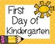 First Day of School Signs Kindergarten