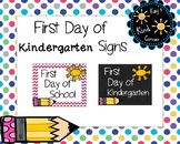 First Day of School Signs Kindergarten