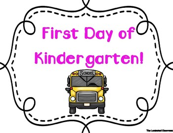 First Day of School Signs - Kindergarten (White Background)