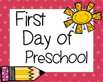 First Day of School Signs Preschool