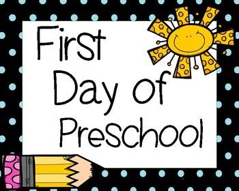 First Day of School Signs Preschool