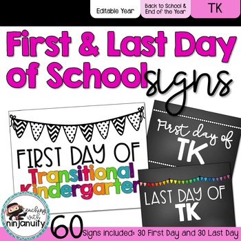 First Day of School Signs - Transitional Kindergarten
