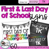 First Day and Last Day of School Signs - Transitional Kindergarten