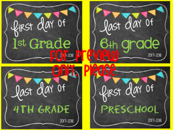 First Day of School Signs.. and Last Day 2017-2018