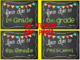 First Day of School Signs... and Last Day of School Signs