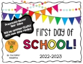 First Day of School Signs (preschool-12th grade)
