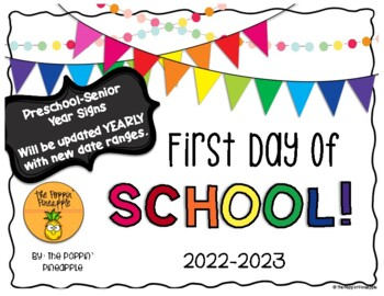 First Day of School Signs (preschool-12th grade)