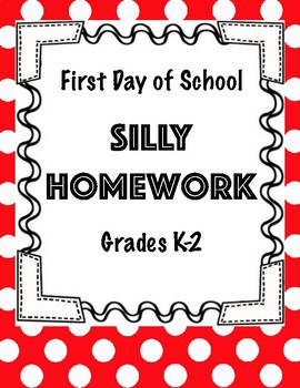 First Day of School Silly Homework