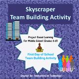 First Day of School - Skyscraper Team Building Activity (B