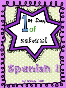 First Day of School Spanish 1