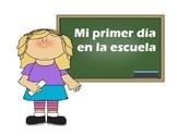 Spanish First Day of School - Mi primer dia en la escuela