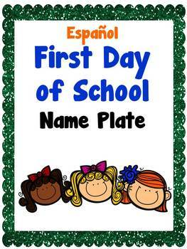 First Day of School - Spanish