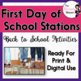 First Day of School Stations - Back to School Activities - Print & Digital