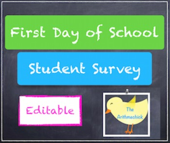 First Day of School Student Survey (Editable)