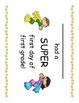 First Grade - First Day of School Super Hero Certificates - 4 kinds!