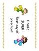 Preschool First Day of School Super Hero Certificates - 4 Kinds!