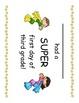 Third Grade First Day of School Super Hero Certificates - 4 Kinds!