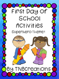 First Day of School Worksheets Superhero
