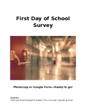 First Day of School Survey- Doc and Google Form Versions, Both EDITABLE!