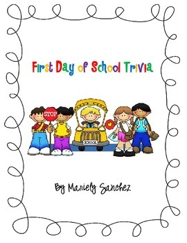 First Day of School Trivia