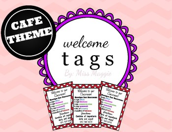 First Day of School - WELCOME TAGS! Cafe Theme!