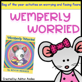 """First Day of School """"Wemberly Worried"""" Feelings and Worries Activity"""