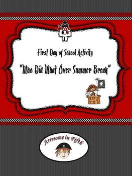 """Back to School Pirate Themed  """"Who Did What Over Summer Break"""" Activity"""