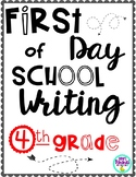 First Day of School Writing! {4th Grade}