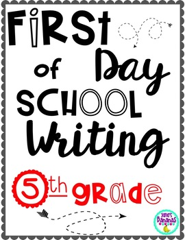 First Day of School Writing! {5th Grade}