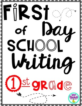First Day of School Writing! {First Grade}