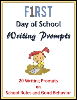 First Day of School Writing Prompts