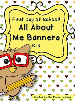 First Day of School all About Me Banners