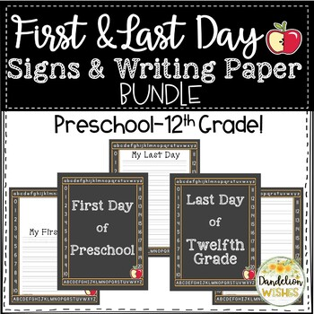 First Day of School and Last Day of School Signs and Writing Paper BUNDLE